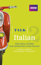 Talk Italian 2 Enhanced eBook (with audio) - Learn Italian with BBC Active