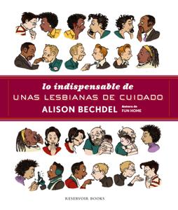 Lo indispensable de Unas lesbianas de cuidado Book Cover