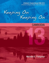 Keeping On Keeping On: 13---Cambodia PDF Download