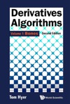 Derivatives Algorithms - Volume 1 Bones Second Edition