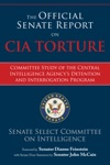 The Official Senate Report On CIA Torture