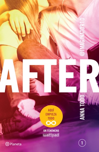 Anna Todd - After (Serie After 1) Edición mexicana