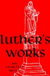 Luthers Works Vol 24