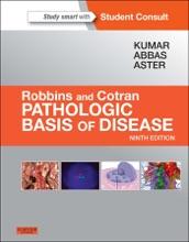 Robbins And Cotran Pathologic Basis Of Disease, Professional Edition E-Book