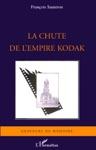 La Chute De Lempire Kodak Graveurs De Mmoire