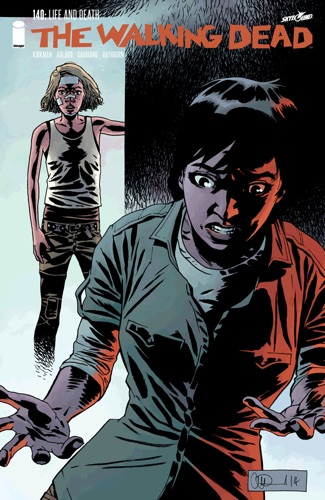Robert Kirkman, Charlie Adlard, Stefano Gaudiano & Cliff Rathburn - The Walking Dead #140