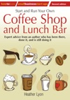 Start Up And Run Your Own Coffee Shop And Lunch Bar 2nd Edition