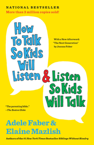 How to Talk So Kids Will Listen & Listen So Kids Will Talk Cover Book