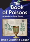 The Book Of Poisons A Merlins Gate Story