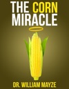 The Corn Miracle