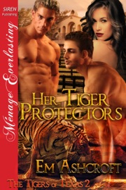 Her Tiger Protectors The Tigers Of Texas 2