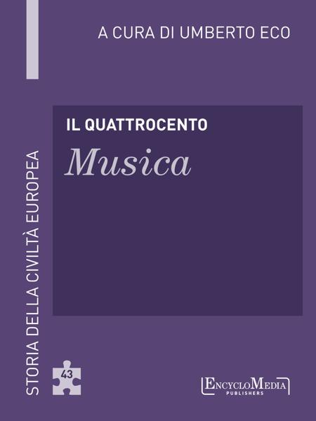 Il Quattrocento - Musica da Umberto Eco