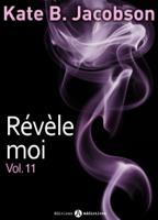 Download and Read Online Révèle-moi ! – vol. 11