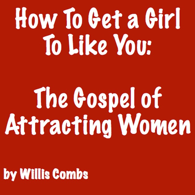 Dating Women - Cybernetics: How To Attract ANY Woman You Want