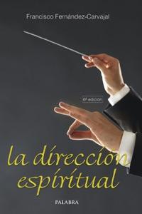 La dirección espiritual Book Cover