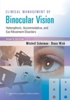 Clinical Management Of Binocular Vision Fourth Edition