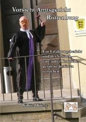 Download and Read Online Vorsicht Amtsgericht Rottenburg
