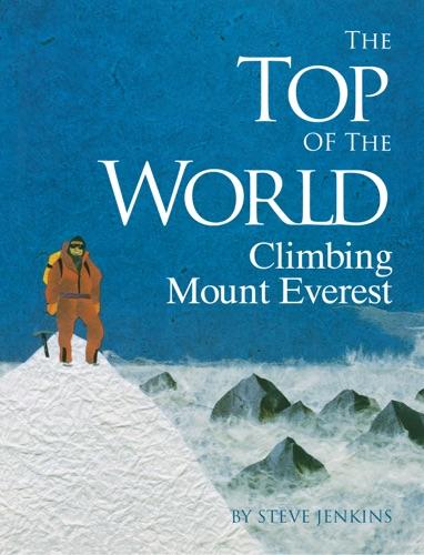 The Top of the World - Steve Jenkins - Steve Jenkins