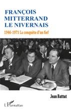 François Mitterrand Le Nivernais