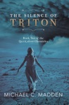 The Silence Of Triton Book Two Of The Quicksilver Chronicles