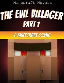 Minecraft Comic The Evil Villager Part 1