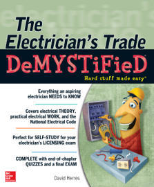 The Electrician's Trade Demystified