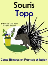 Conte Bilingue en Français et Italien: Souris - Topo (Collection apprendre l'italien)