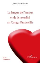LA LANGUE DE LAMOUR ET DE LA SEXUALITé AU CONGO-BRAZZAVILLE