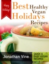 Best Healthy Vegan Holidays Recipes