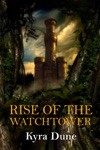 Rise Of The Watchtower