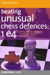 Beating Unusual Chess Defences 1 E4