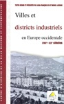 Villes Et Districts Industriels En Europe Occidentale XVIIe-XXesicle
