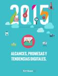 2015  Alcances, Promesas y Tendencias Digitales