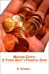 Making Cents: A Young Adult's Financial Guide