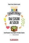 Crowdfunding Dai Sogni Ai Soldi