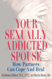 Your Sexually Addicted Spouse book