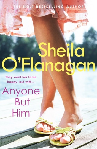 Sheila O'Flanagan - Anyone but Him