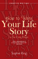 Sophie King - How to Write Your Life Story in Ten Easy Steps artwork