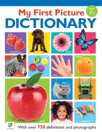 My First Picture Dictionary - Archie Oliver
