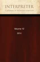Interpreter: A Journal of Mormon Scripture, Volume 12 (2014)