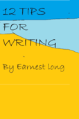 12 Tips for Writing