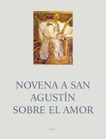 Novena a San AgustínSobre el Amor