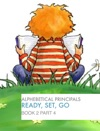 Alphebetical Principles Ready Set Go Book 2 Part 4
