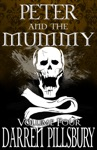 Peter And The Mummy Volume Four