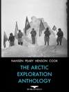 The Arctic Exploration Anthology