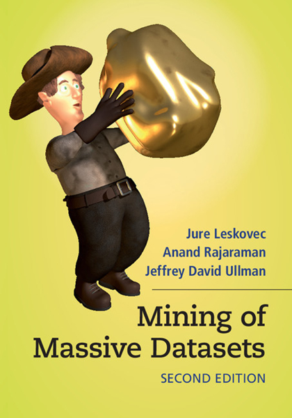 Mining of Massive Datasets: Second Edition
