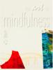 Gregory Burns - The Art of Mindfulness ilustraciГіn