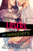 Nicole Williams - Losers Weepers kunstwerk
