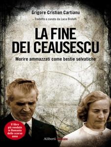 La fine dei Ceausescu Book Cover