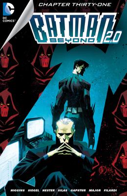 Batman Beyond 2.0 (2013-) #31 - Kyle Higgins, Alec Siegel & Thony Silas book